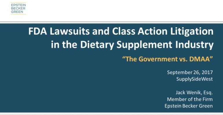 Slideshow: Attorney Highlights DMAA FDA Litigation at SupplySide West