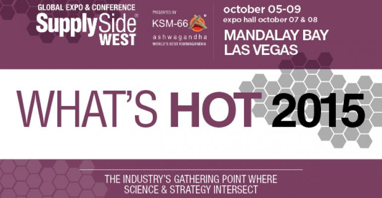 What's Hot at SupplySide West 2015