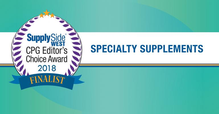 Specialty Supplement Finalists for 2019 SupplySide CPG Editor's Choice Award