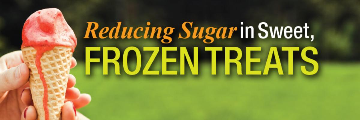 Reducing Sugar in Sweet, Frozen Treats