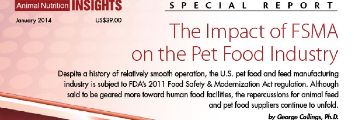 Report: The Impact of the Food Safety Modernization Act (FSMA) on the Pet Food Industry