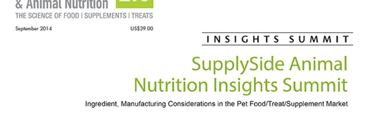 Ingredient, Manufacturing Considerations in the Pet Food/Treat/Supplement Market