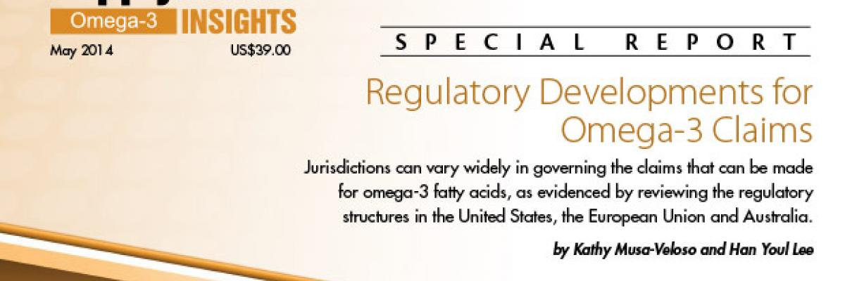 Report: Claims Related to Omega-3 Fatty Acids  Latest Regulatory Developments