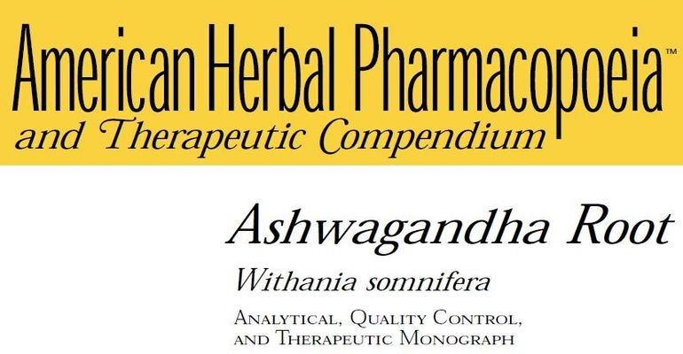 AHP Compendium: Ashwagandha Root (Withania somnifera) – Analytical, Quality Control and Therapeutic Monograph