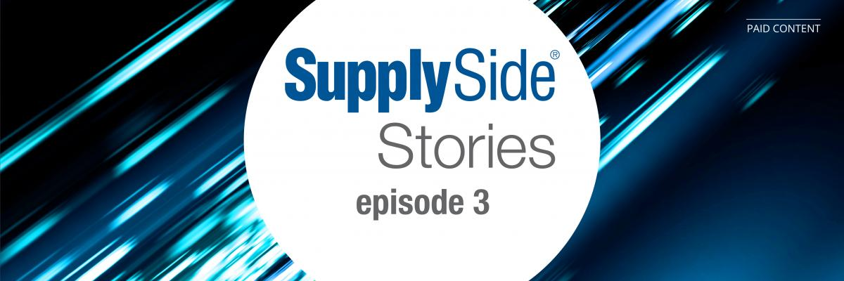 SupplySide Stories Episode 3: One health ingredient company's mission to improve lives globally – podcast