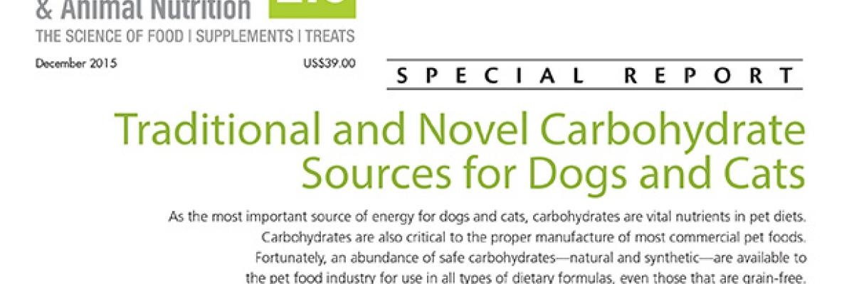 Report: Traditional and Novel Carbohydrate Sources for Dogs and Cats