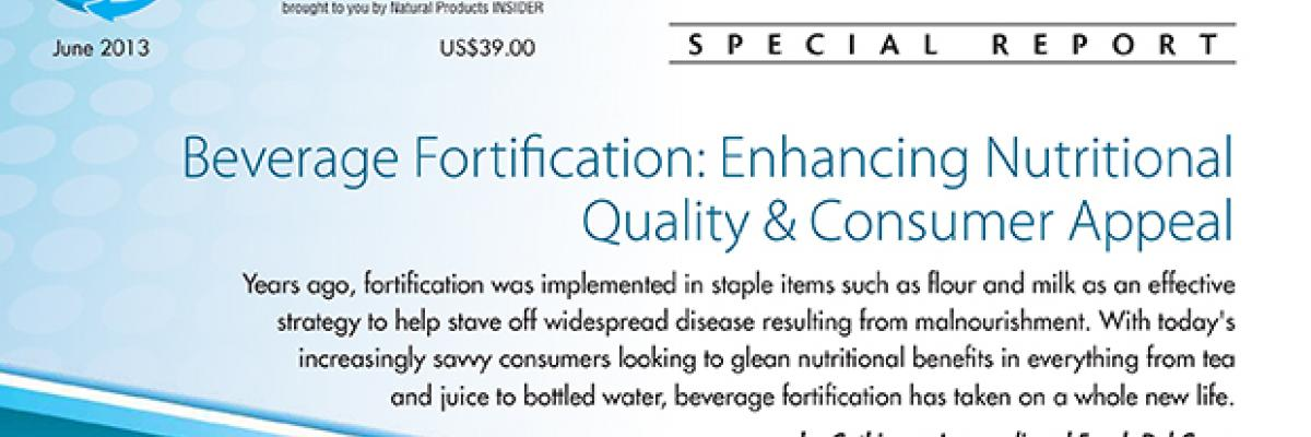 Report: Beverage Fortification  Enhancing Nutritional Quality & Consumer Appeal