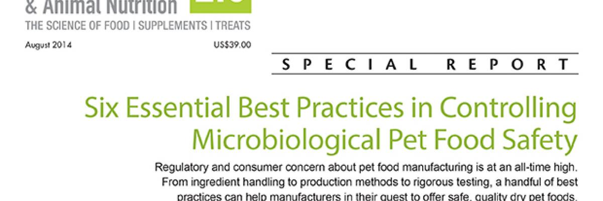 Report: Six Essential Best Practices in Controlling Microbiological Pet Food Safety