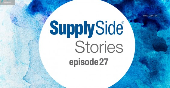 SupplySide Stories Episode 27: Reflections on the past create a vision for the future of health – video